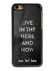 Personalized Case Live in the here and there Design Metal Case for iPhone 5C