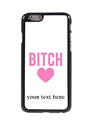 Personalized Gift Bitch Design Aluminum Hard Case for iPhone 6